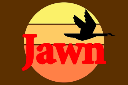 the word JAWN, styled like the Wawa convenience store logo